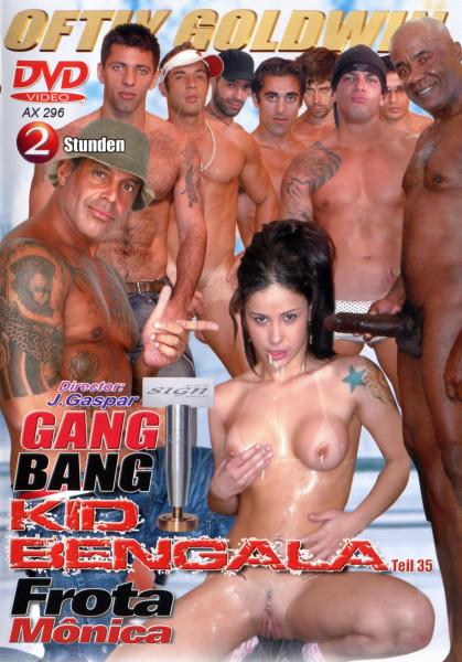 KID BENGALA - Teil 35 GANG BANG [Oftly - Goldwin] DVD
