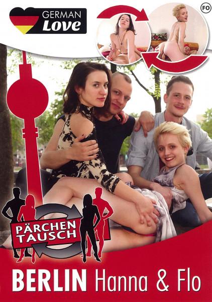 PÄRCHENTAUSCH - BERLIN - HANNA & FLO [German Love] DVD