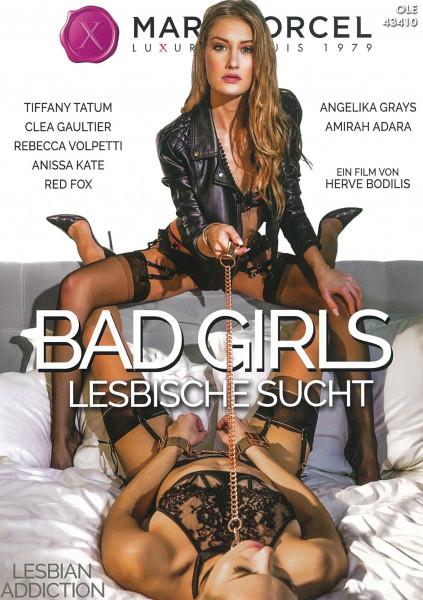 BAD GIRLS - LESBISCHE SUCHT [Marc Dorcel] DVD