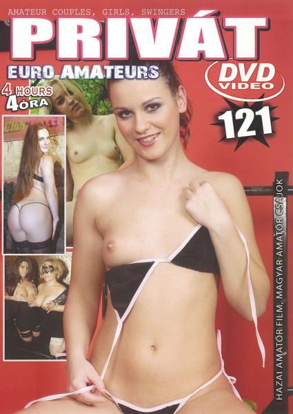 PRIVÁT 121 [Privát Euro Amateurs] DVD