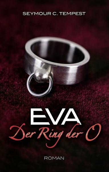 EVA - DER RING DER O [Carl Stephenson Verlag] Taschenbuch