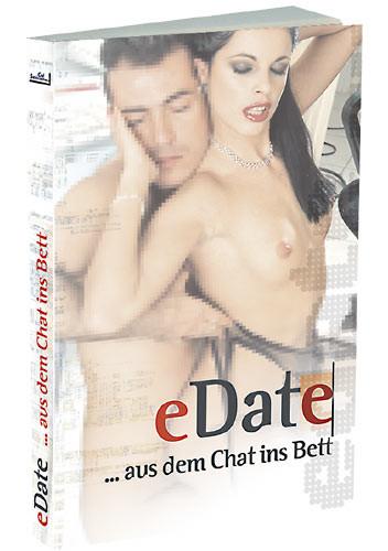 E-DATE ... AUS DEM CHAT INS BETT [Carl Stephenson Verlag] Taschenbuch