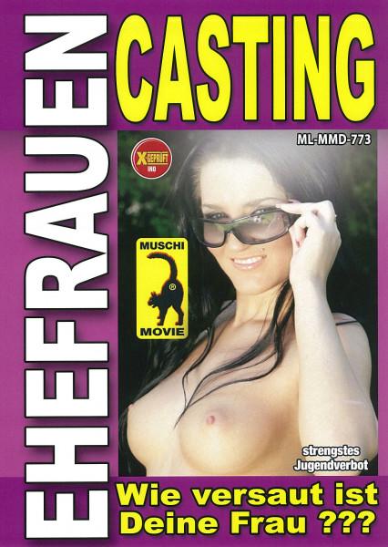 EHEFRAUEN CASTING [Muschi Movie] DVD