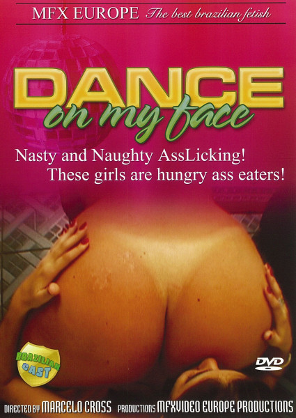 DANCE ON MY FACE [MFX] DVD